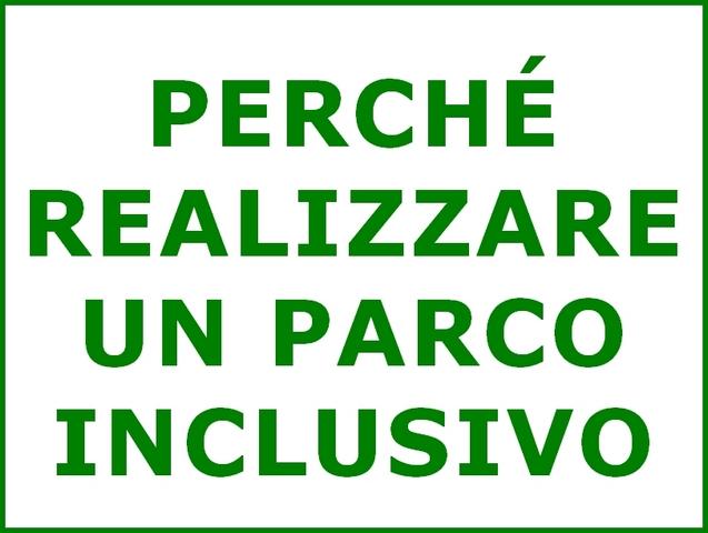 PARCO INCLUSIVO: PERCHÉ